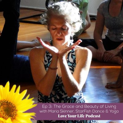 The Grace and Beauty of Living | Love Your Life Podcast with Dr. Pam Jarboe and Dr. Lauren Yeager