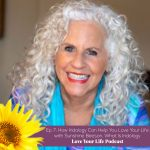 How Iridology Can Help You Love Your Life | Love Your Life Podcast with Dr. Pam Jarboe and Dr. Lauren Yeager